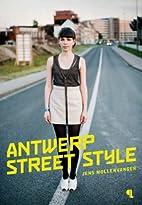 Antwerp street style by Jens Mollenvanger