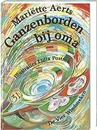 Ganzenborden bij oma by Mariëtte Aerts