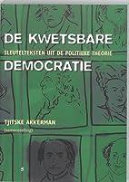 De kwetsbare democratie : sleutelteksten uit…