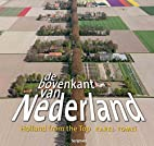 De bovenkant van Nederland 5 by Karel Tomeï