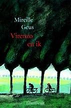 Virenzo en ik by Mireille Geus