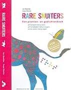 Rare snuiters by Jan Dewitte