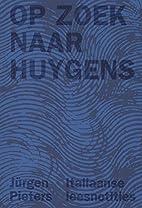 Op zoek naar Huygens Italiaanse leesnotities…