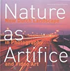 Nature as Artifice by Tracy Metz