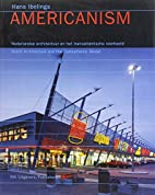 Americanism: Dutch Architecture and the…