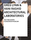 Greg Lynn: Architectural Laboratories