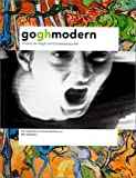 Blhm, Andreas: Gogh Modern: Vincent Van Gogh and Contemporary Art