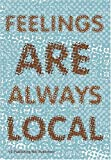 Appadurai, Arjun: Feelings Always Local
