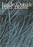 Balmond, Cecil: Petra Blaisse: Inside Outside Reveiling