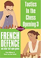 Tactics in the Chess Opening 3: French…