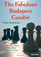 The Fabulous Budapest Gambit: Much More Than…
