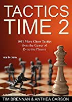 Tactics Time 2: 1001 More Chess Tactics from…