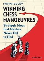 Winning Chess Manoeuvres: Strategic Ideas…