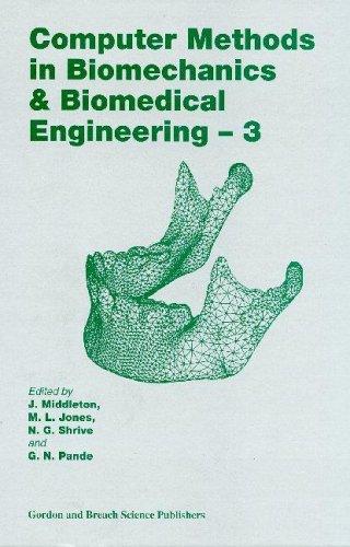 computer-methods-in-biomechanics-and-biomedical-engineering-3-computer-methods-in-biomechanics-biomedical-engineering