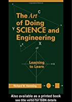 The Art of Doing Science and Engineering:…