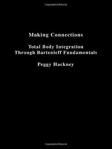 making-connections-total-body-integration-through-bartenieff-fundamentals