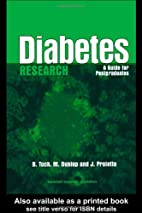 Diabetes Research: A Guide for Postgraduates…