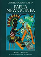 Contemporary Art in Papua New Guinea by…