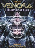 Venosa, Robert: Robert Venosa: Illuminatus