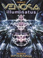 Robert Venosa Illuminatus by Robert Venosa