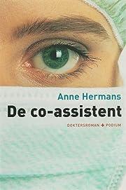 De co-assistent by Anne Hermans