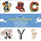 Fancy Alphabets by Pepin Press