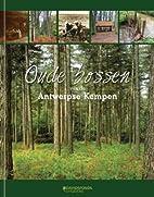 Oude bossen van de Antwerpse Kempen by Sara…