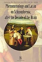 Phenomology & Lacan on Schizophrenia, After…