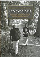 Lopen doe je zelf by Ineke van den Berg