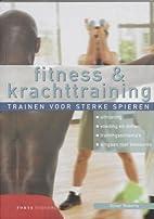 Fitness en krachttraining by Oliver Roberts