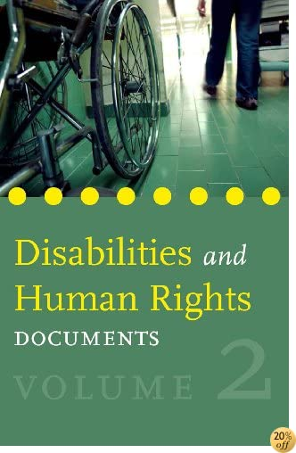 Disabilities and Human Rights: Documents - Volume 2