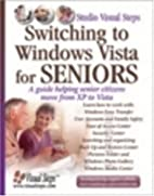 Switching to Windows Vista for Seniors: A…
