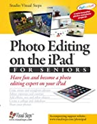 Photo editing on the iPad for seniors : have…