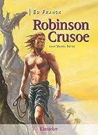 Robinson Crusoë by Ed Franck