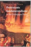 Protestants fundamentalisme in het Groningse…
