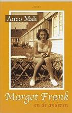 Margot Frank en de anderen by Anco Mali