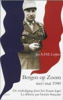 Bergen op Zoom mei/mai 1940 by Jan A. F. M.…