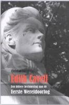 Edith Cavell een bittere herinnering aan de…
