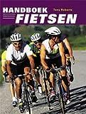 Handboek fietsen by Tony Roberts