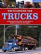 Encyclopedie van trucks: geïllustreerd…