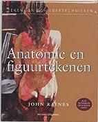 Anatomie en figuurtekenen by John Raynes
