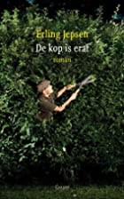 De kop is eraf roman by Erling Jepsen