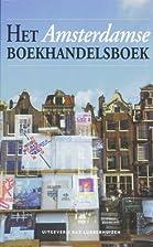 Het Amsterdamse boekhandelsboek by Hans van…