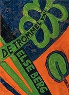 De trommel van Else berg by Betty Van Garrel