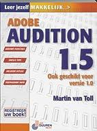 Adobe Audition 1.5 by Martin Van Toll