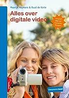 Alles over digitale video by Maartje Heymans