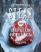 Handboek voor de perfecte steak by Marcus…