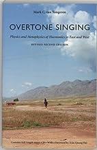 Overtone Singing: Physics and Metaphysics of…