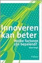 Innoveren kan beter by Klaas Koops