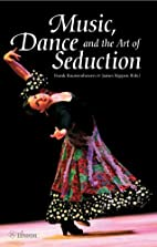 Music, dance and the art of seduction by…